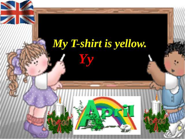 My T-shirt is yellow. Yy