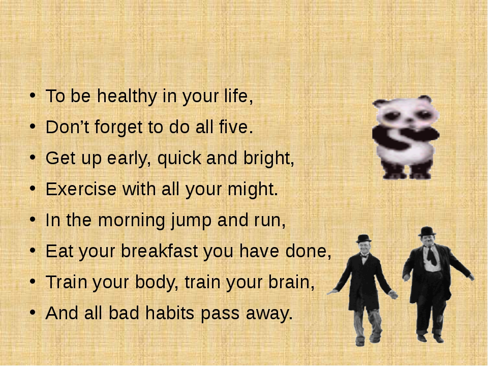 To be healthy in your life, Don't forget to do all five. Get up early, quick...