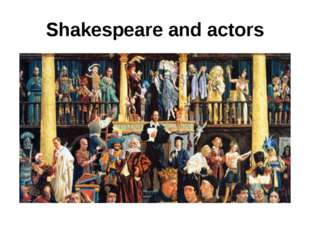 Shakespeare and actors
