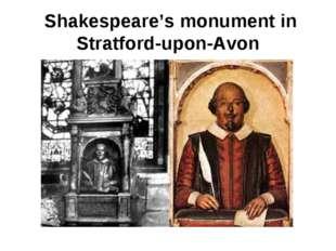 Shakespeare's monument in Stratford-upon-Avon