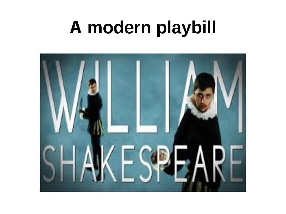 A modern playbill