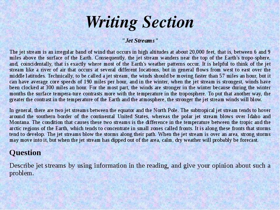 "Writing Section ""Jet Streams"" The jet stream is an irregular band of wind tha..."
