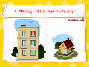 "2. Writing :""Adjectives in the Box"""