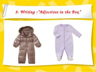 "8. Writing :""Adjectives in the Box"""