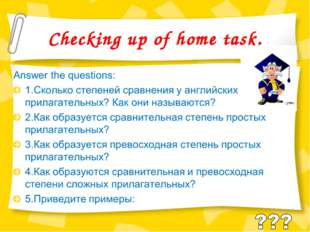 Checking up of home task.