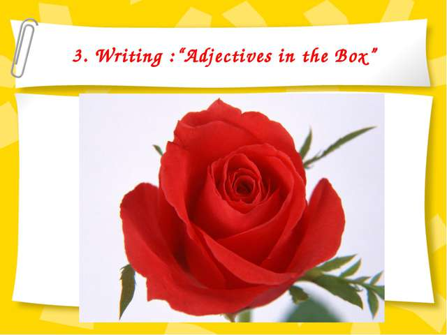 "3. Writing :""Adjectives in the Box"""