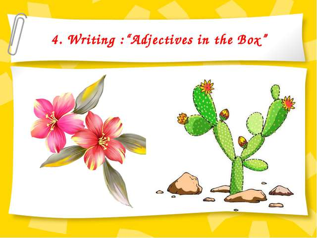 "4. Writing :""Adjectives in the Box"""