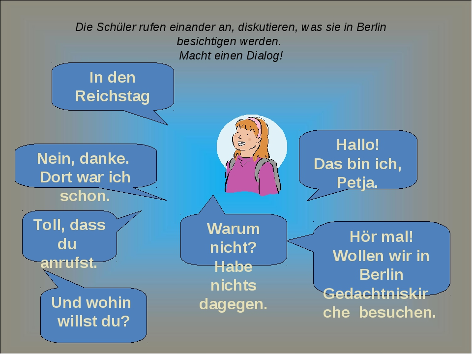 Die Schüler rufen einander an, diskutieren, was sie in Berlin besichtigen wer...