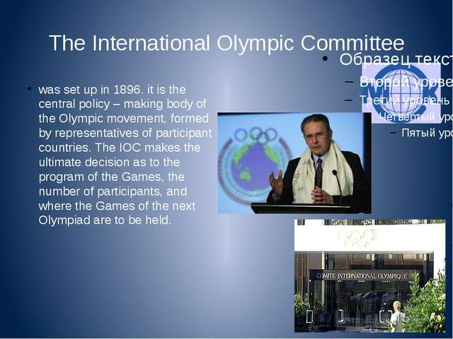The International Olympic Committee was set up in 1896. it is the central pol...
