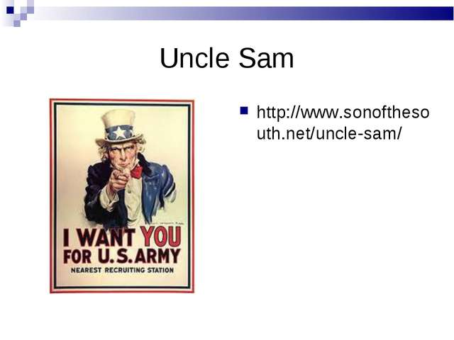 Uncle Sam http://www.sonofthesouth.net/uncle-sam/