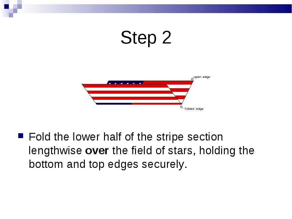 Step 2 Fold the lower half of the stripe section lengthwise over the field of...