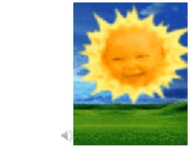 Дети исполняют песню «Солнечный круг» Дети исполняют песню «Солнечный круг» и...