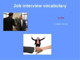 Job interview vocabulary vacancy an unfilled position