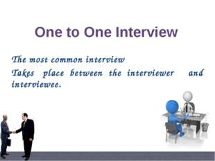 In group interview, interviewer(s) want(s) to see The Leadership qualities of