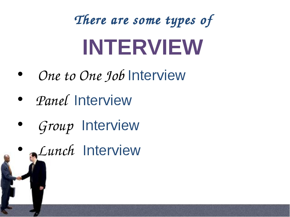 In group interview, a group of candidates together meet the interviewer(s). C...