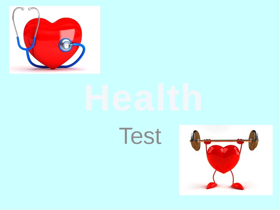 Test Health
