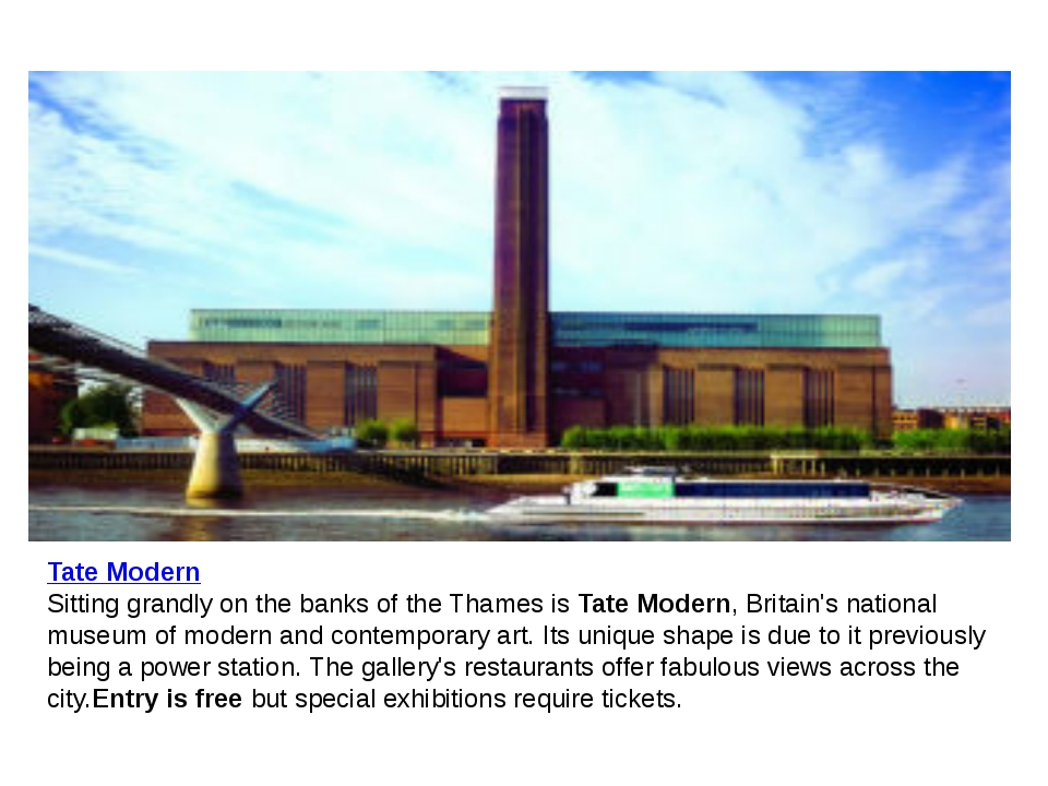 Tate Modern Sitting grandly on the banks of the Thames is Tate Modern, Britai...