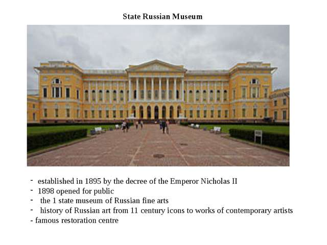 State Russian Museum established in 1895 by the decree of the Emperor Nichola...