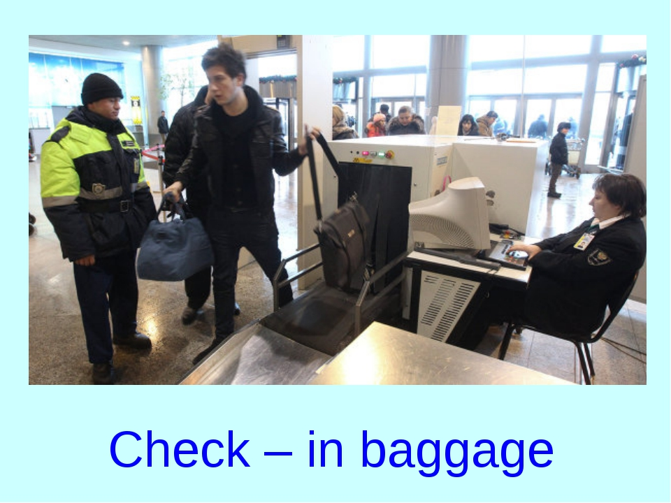 Check – in baggage