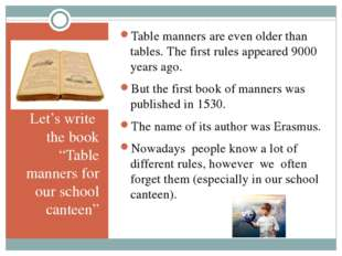 "Let's write the book ""Table manners for our school canteen"" Table manners ar"
