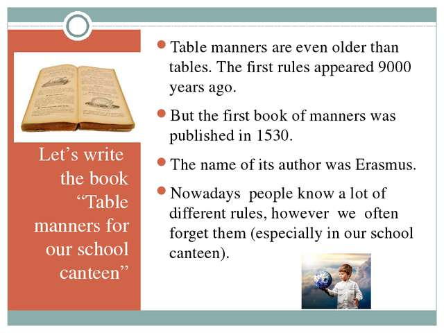 "Let's write the book ""Table manners for our school canteen"" Table manners ar..."