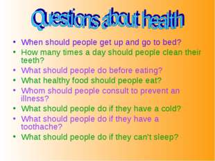 When should people get up and go to bed? How many times a day should people c