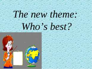The new theme: Who's best?