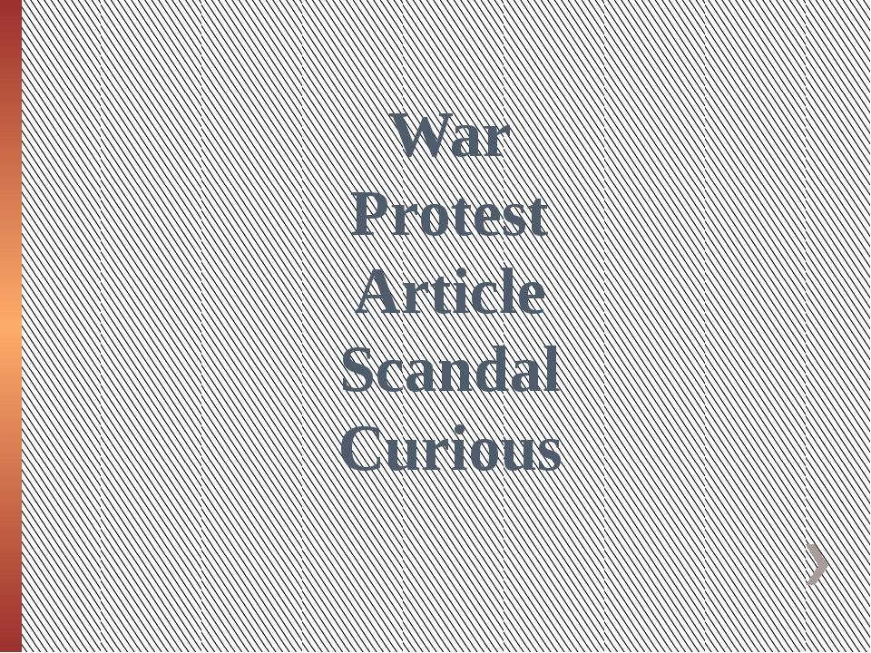 War Protest Article Scandal Curious