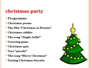 "christmas party Programme Christmas poems The film ""Christmas in Britain"". Ch"