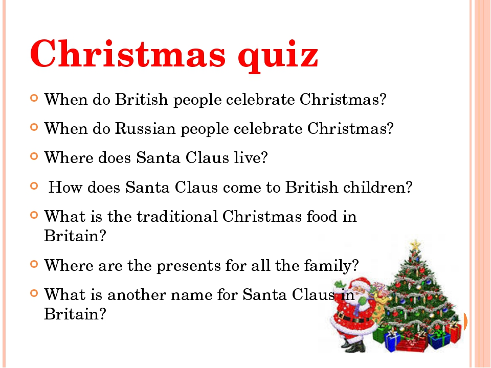 Christmas quiz When do British people celebrate Christmas? When do Russian pe...