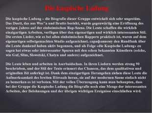Die kaspische Ladung Die kaspische Ladung – die Biografie dieser Gruppe entw