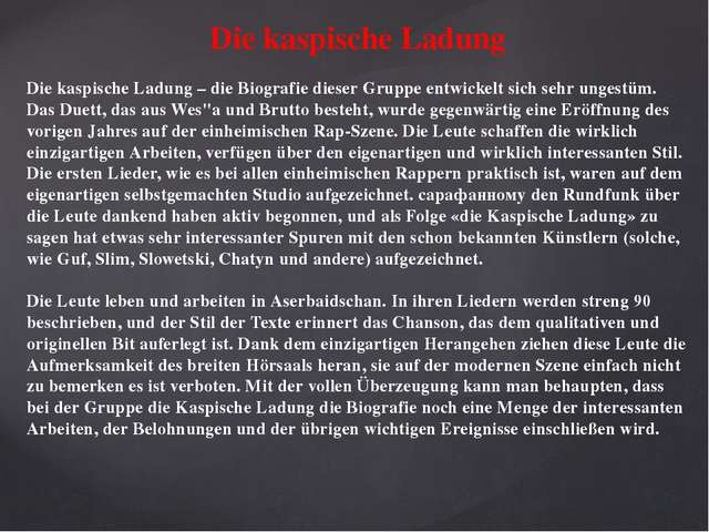 Die kaspische Ladung Die kaspische Ladung – die Biografie dieser Gruppe entw...