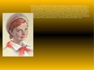 Юта Бондаровская Куда бы ни шла синеглазая девочка Юта, ее красный галстук