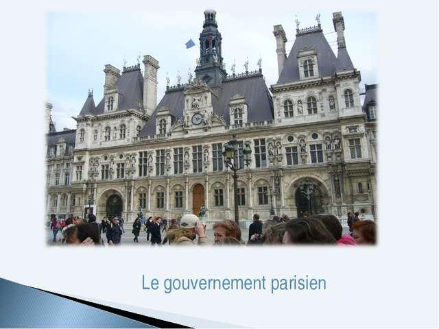 Le gouvernement parisien