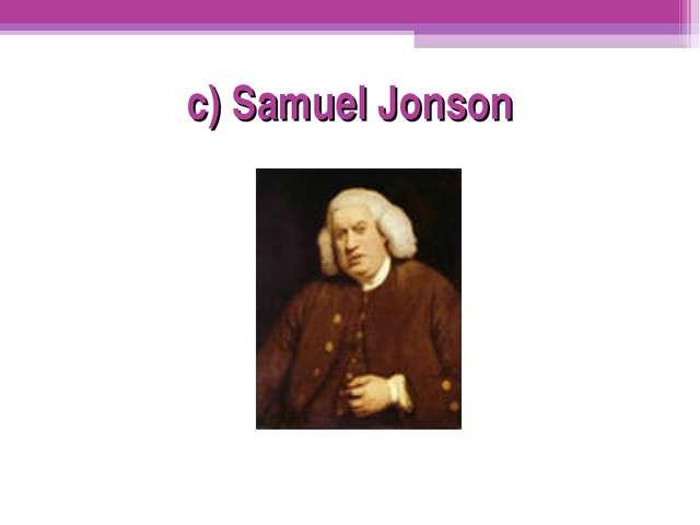 c) Samuel Jonson