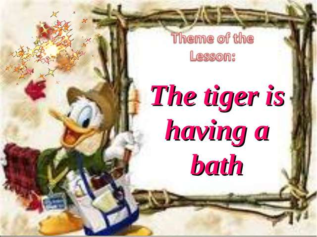 6 The tiger is having a bath