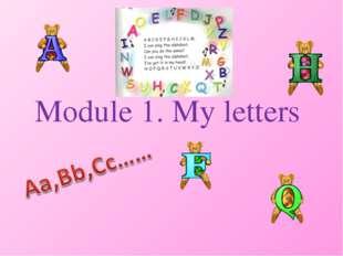 Module 1. My letters