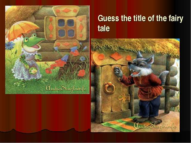 Guess the title of the fairy tale