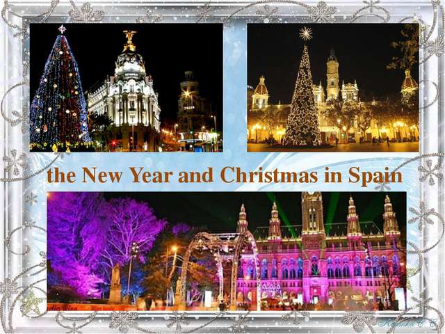 the New Year and Christmas in Spain