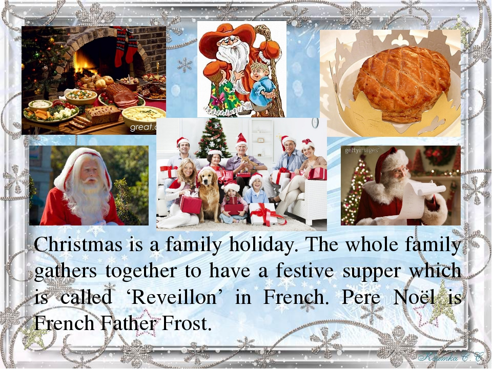 Christmas is a family holiday. The whole family gathers together to have a f...