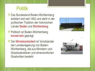 Politik Das Bundesland Baden-Württemberg existiert erst seit 1952 und steht