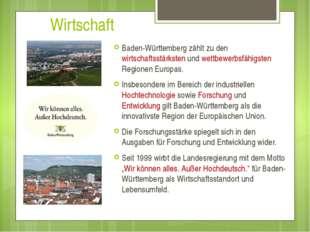 Wirtschaft Baden-Württemberg zählt zu den wirtschaftsstärksten und wettbewer
