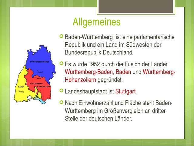 Allgemeines Baden-Württemberg ist eine parlamentarische Republik und ein Land...