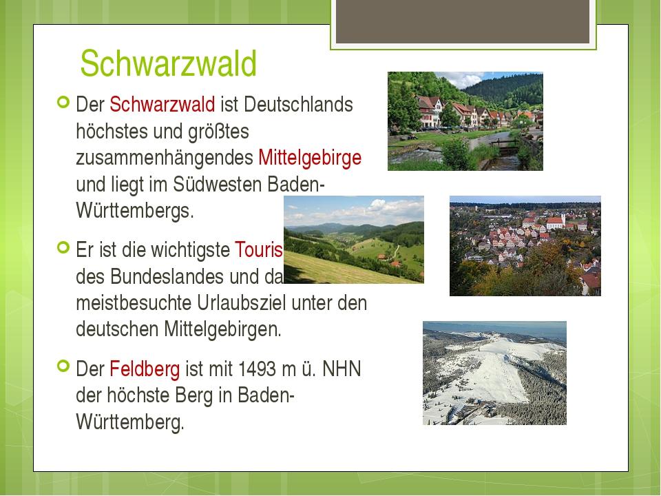 Schwarzwald Der Schwarzwald ist Deutschlands höchstes und größtes zusammenhä...