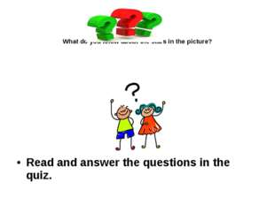 What do you know about the stars in the picture? Read and answer the questio