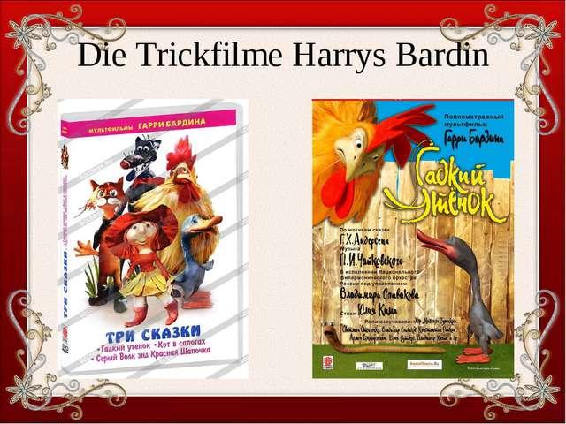 Die Trickfilme Harrys Bardin
