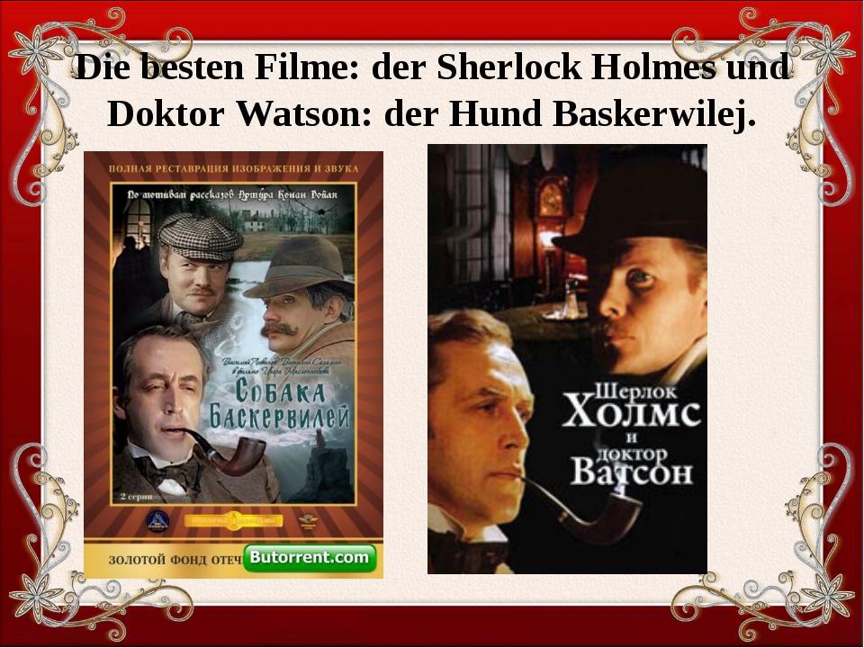 Die besten Filme: der Sherlock Holmes und Doktor Watson: der Hund Baskerwilej.