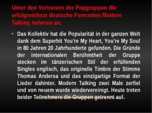 Unter den Vertretern der Popgruppen die erfolgreichste deutsche Formation Mod