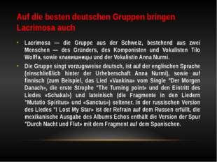 Auf die besten deutschen Gruppen bringen Lacrimosa auch Lacrimosa — die Grupp