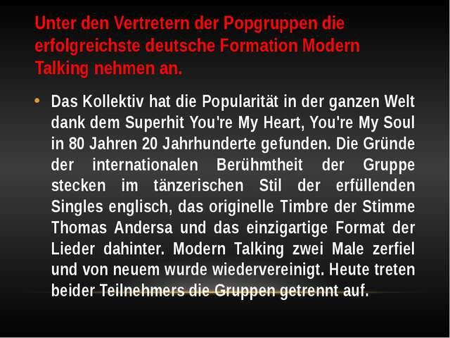 Unter den Vertretern der Popgruppen die erfolgreichste deutsche Formation Mod...